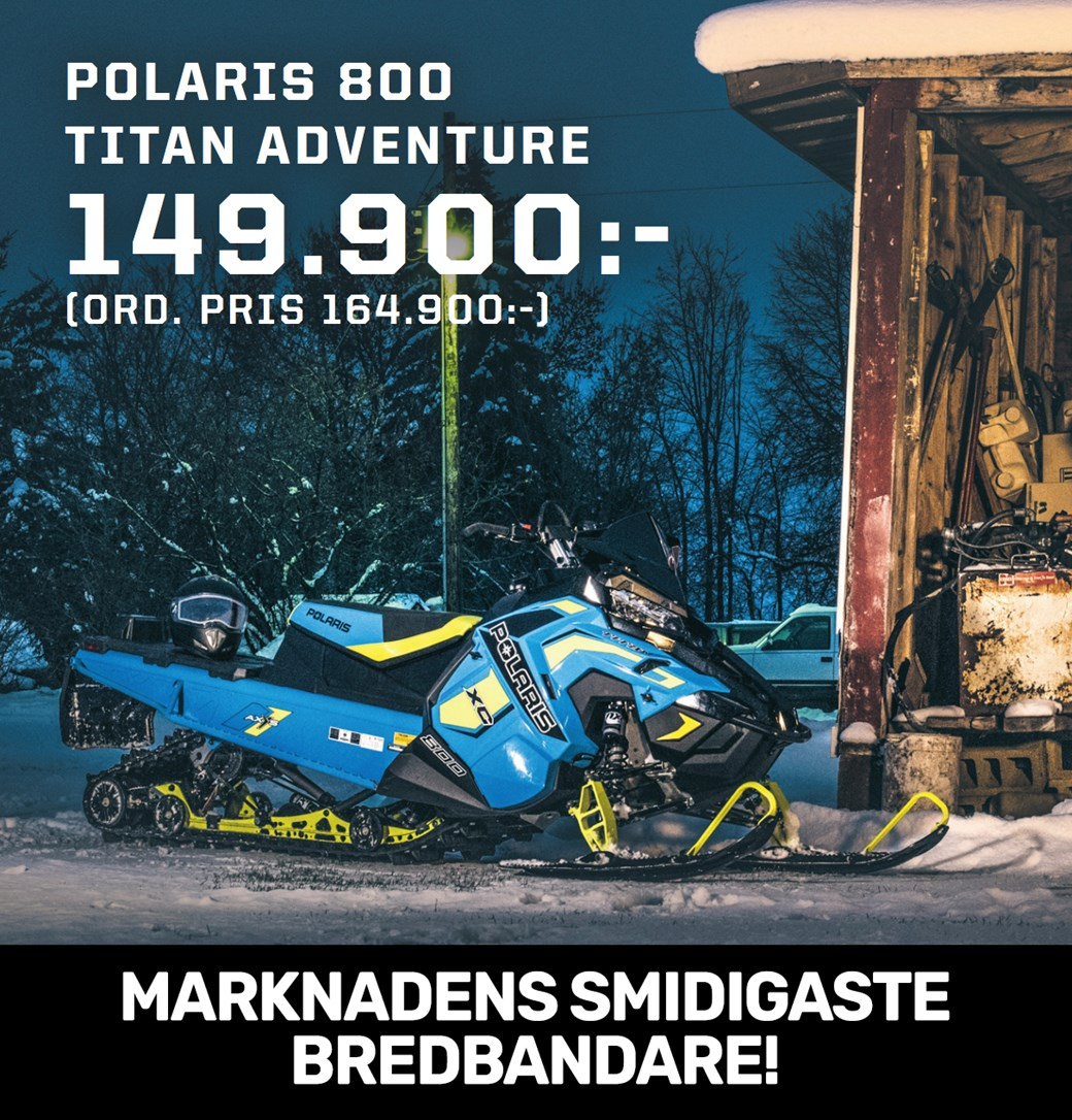 Polaris 800 Titan Adventure!