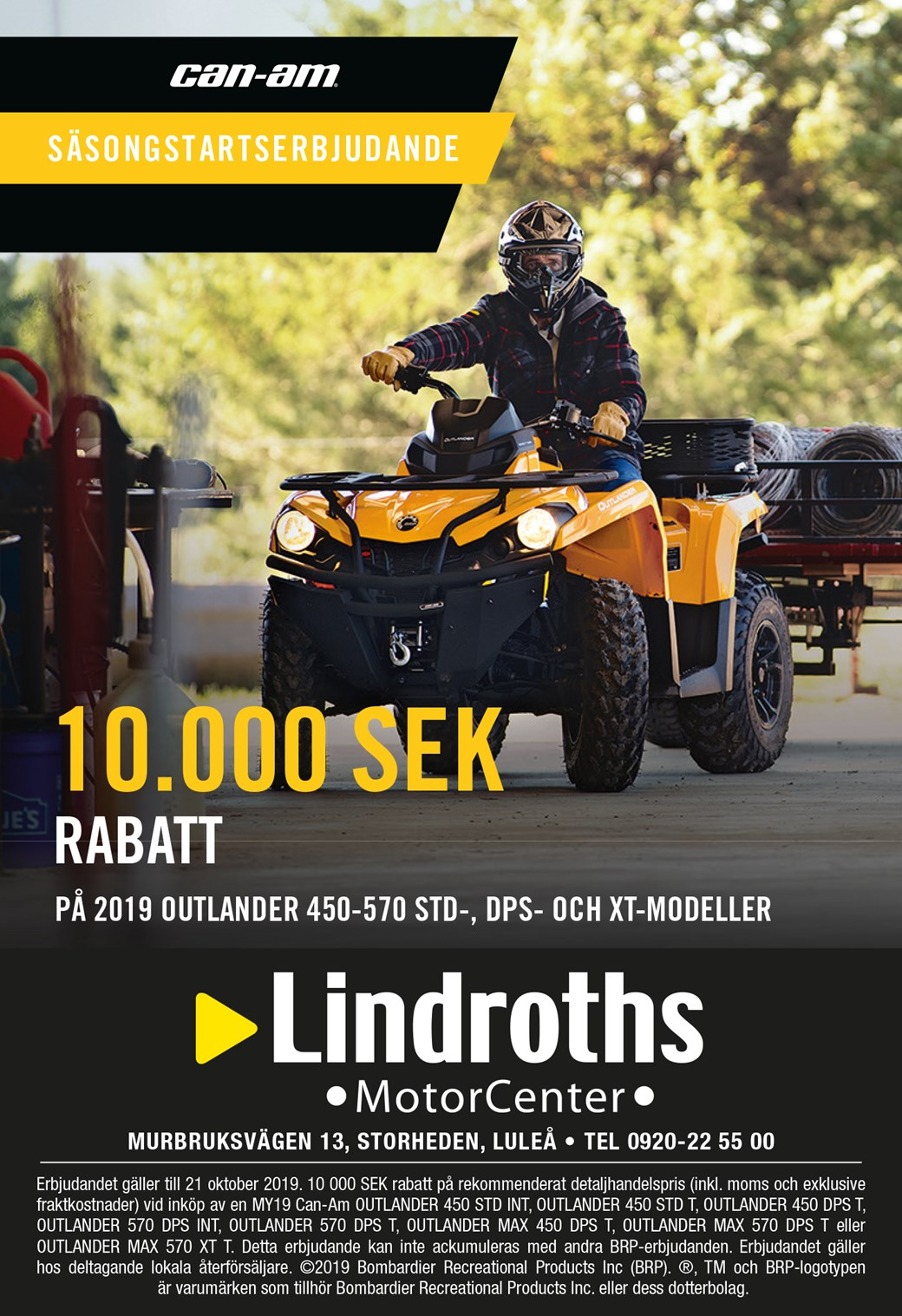 Can-Am 10.000kr Rabatt!